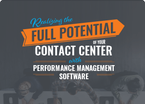 Realising the Full Potential of Your Contact Centre with Performance Management Software eBook